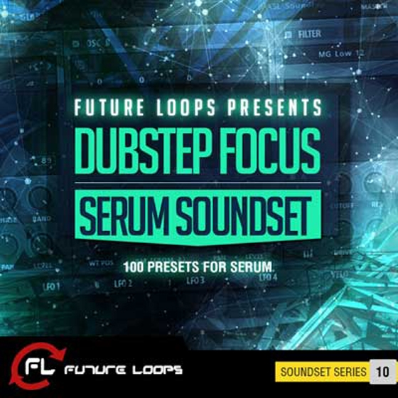 Future Loops Dubstep Focus Serum